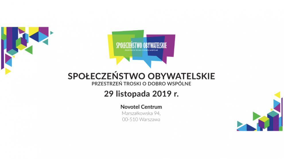 """Konferencja """"Społeczeństwo obywatelskie: przestrzeń troski o"""