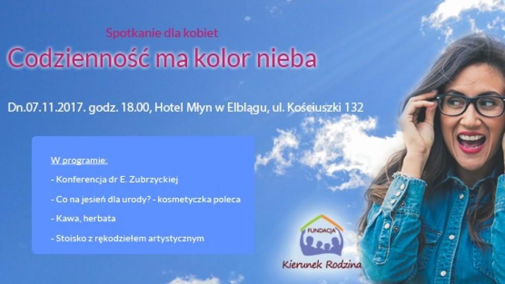 """Spotkanie dla kobiet """"Codzienność ma kolor nieba"""""""