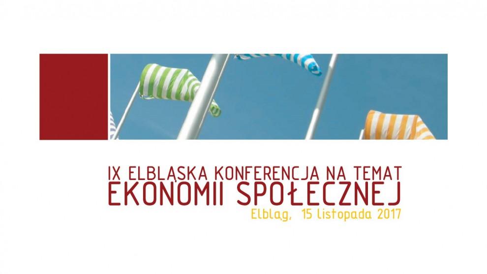 Weź udział w  IX Elbląskiej Konferencji Ekonomii Społecznej